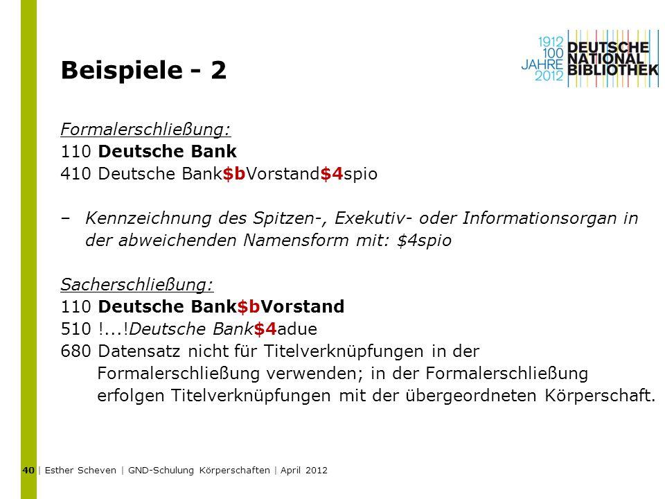 Beispiele - 2 Formalerschließung: 110 Deutsche Bank