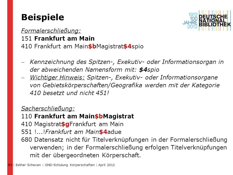 Beispiele Formalerschließung: 151 Frankfurt am Main