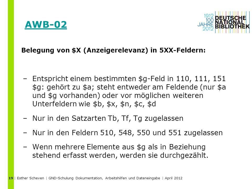 19 AWB-02. Belegung von $X (Anzeigerelevanz) in 5XX-Feldern: