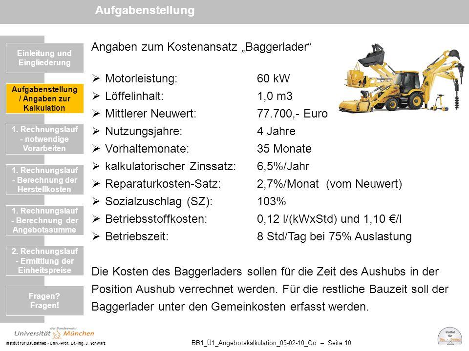 """Angaben zum Kostenansatz """"Baggerlader Motorleistung: 60 kW"""
