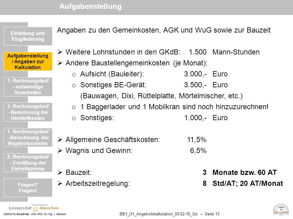 Angaben zu den Gemeinkosten, AGK und WuG sowie zur Bauzeit