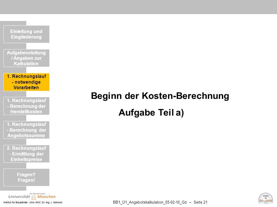 Beginn der Kosten-Berechnung Aufgabe Teil a)