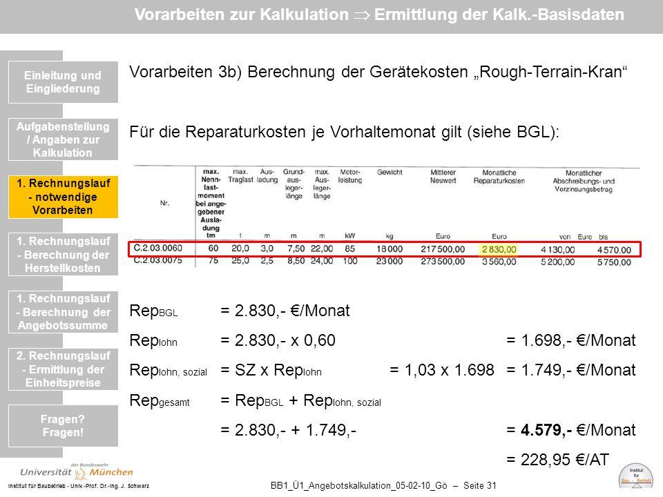 Vorarbeiten zur Kalkulation  Ermittlung der Kalk.-Basisdaten