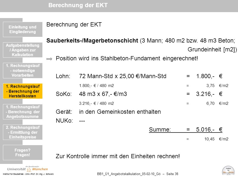 Sauberkeits-/Magerbetonschicht (3 Mann; 480 m2 bzw. 48 m3 Beton;