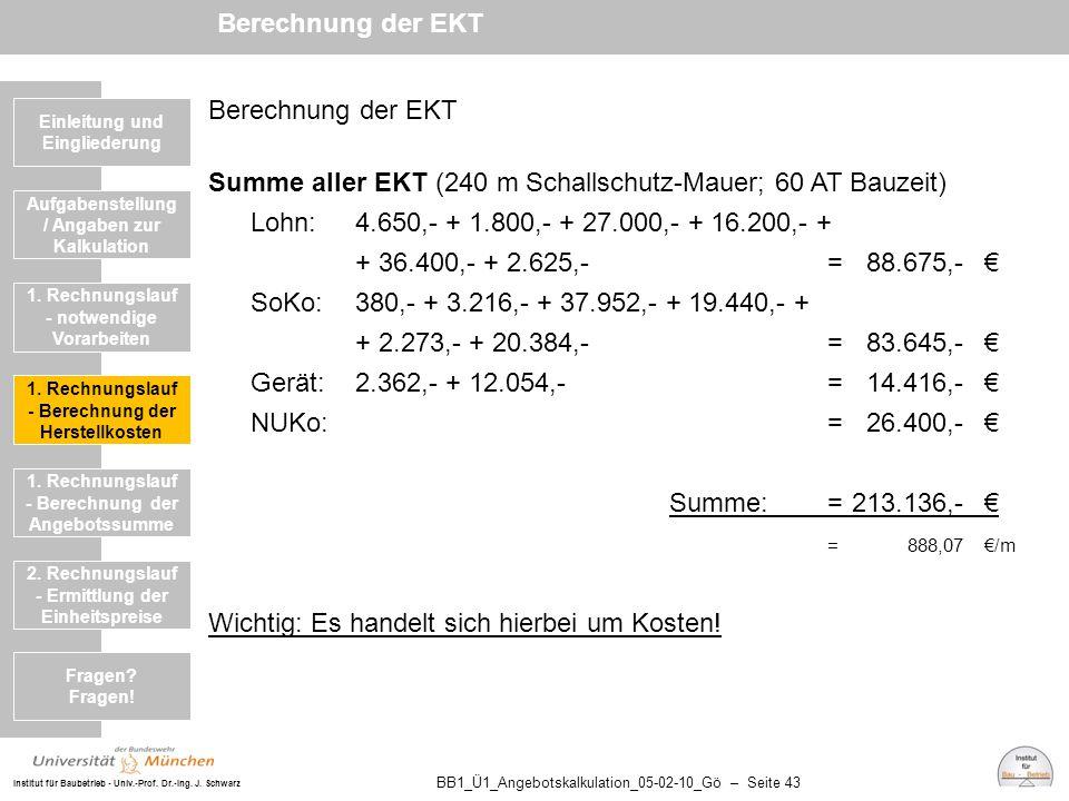 Summe aller EKT (240 m Schallschutz-Mauer; 60 AT Bauzeit)