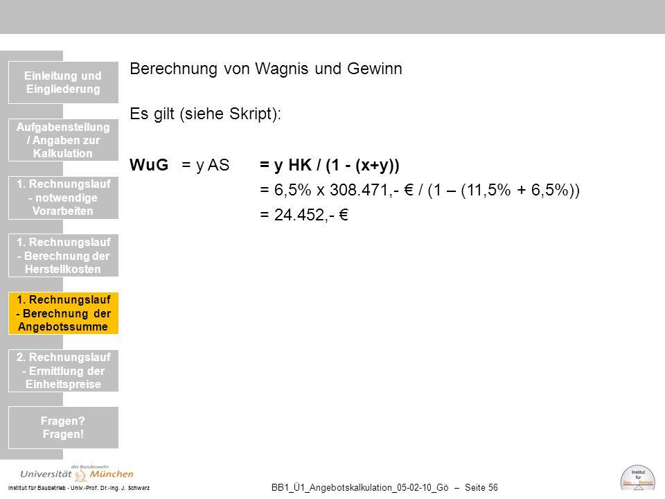 Berechnung von Wagnis und Gewinn Es gilt (siehe Skript):