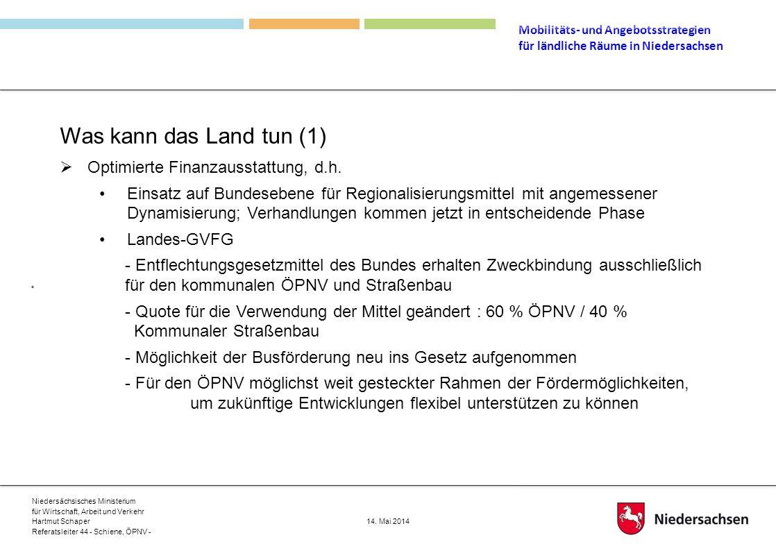 Was kann das Land tun (1) Optimierte Finanzausstattung, d.h.
