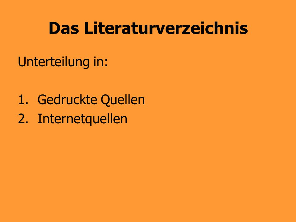 Das Literaturverzeichnis
