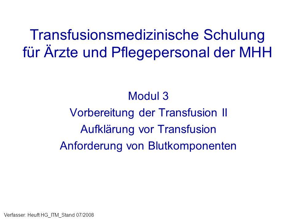 Transfusionsmedizinische Schulung für Ärzte und Pflegepersonal der MHH