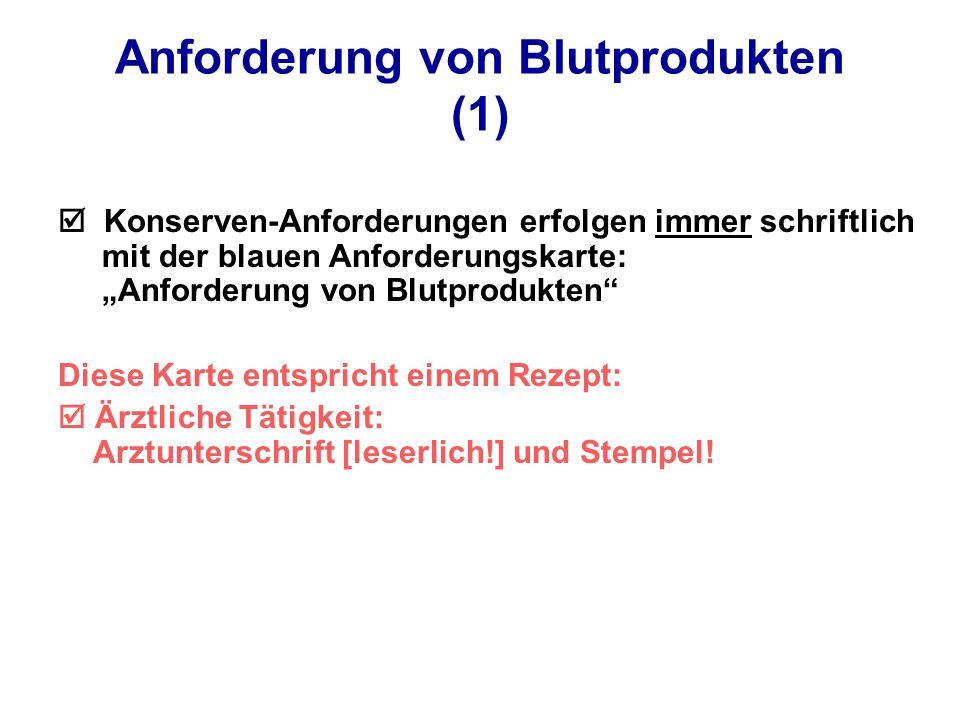 Anforderung von Blutprodukten (1)