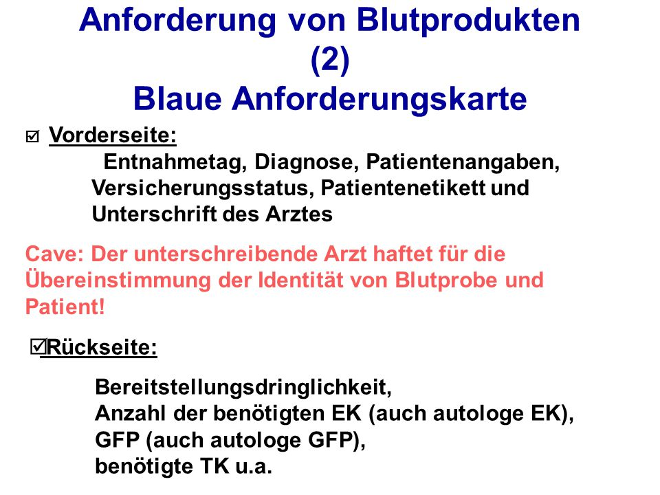 Anforderung von Blutprodukten (2) Blaue Anforderungskarte