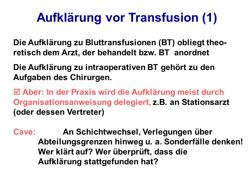 Aufklärung vor Transfusion (1)