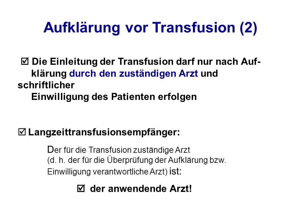 Aufklärung vor Transfusion (2)