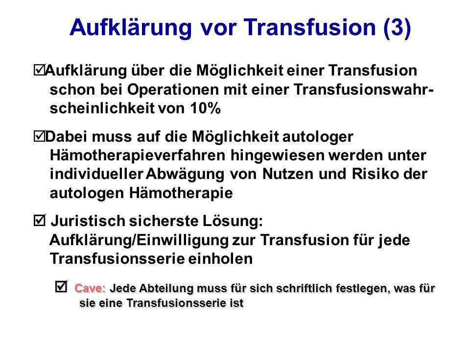 Aufklärung vor Transfusion (3)