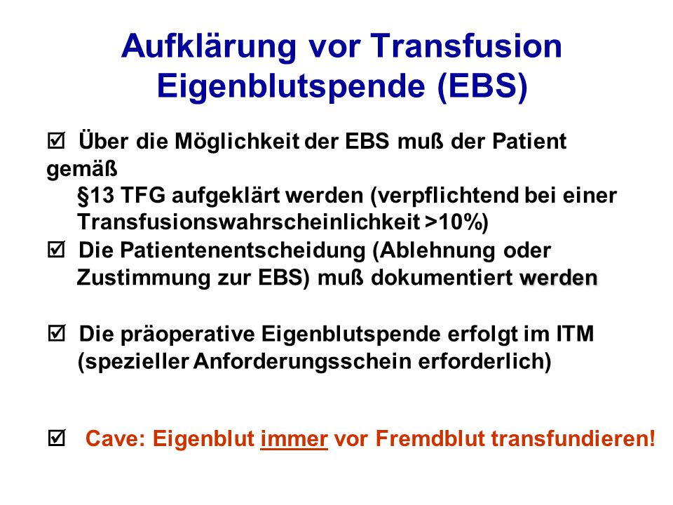 Aufklärung vor Transfusion Eigenblutspende (EBS)