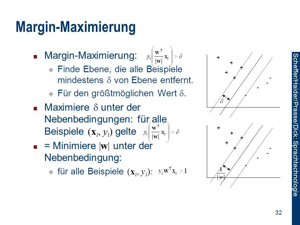 Margin-Maximierung Margin-Maximierung: