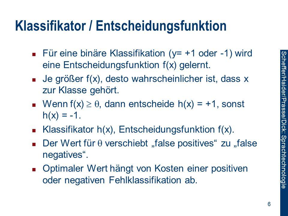 Klassifikator / Entscheidungsfunktion