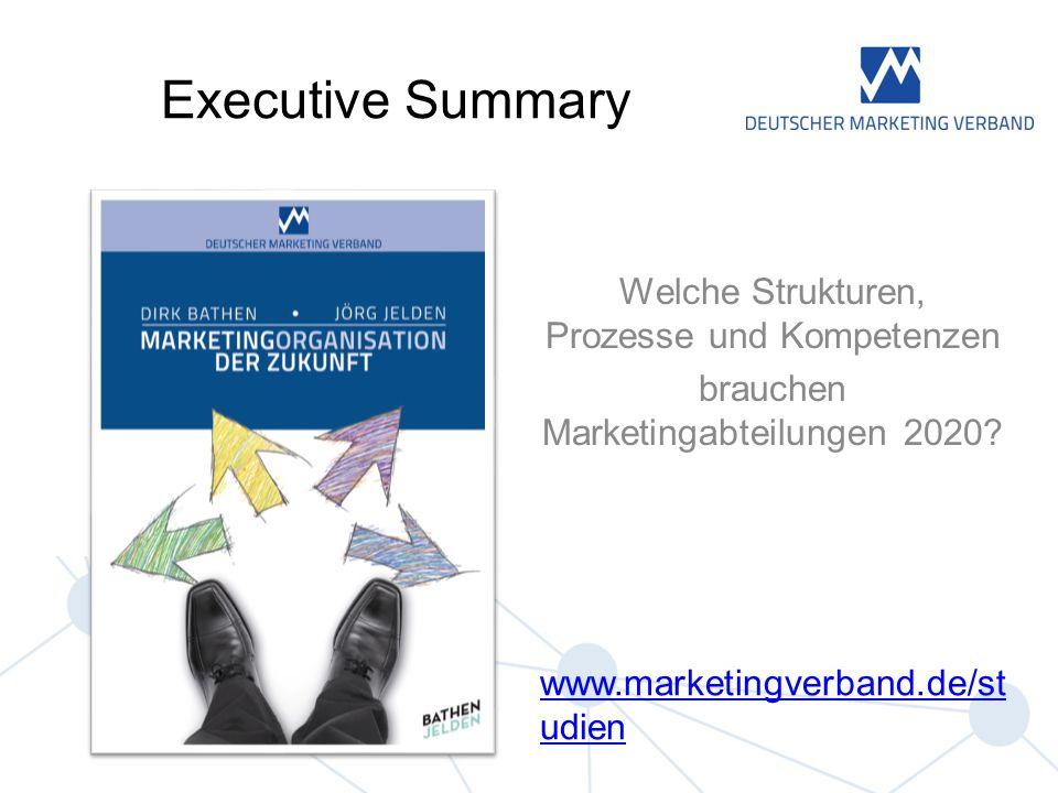 Executive Summary Welche Strukturen, Prozesse und Kompetenzen