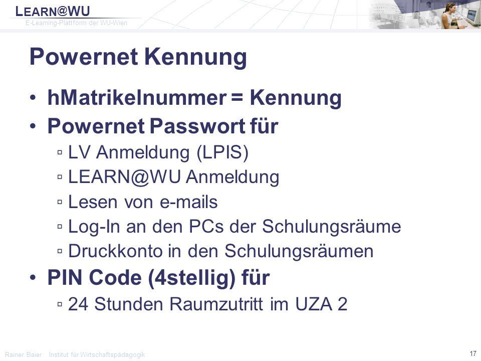 Powernet Kennung hMatrikelnummer = Kennung Powernet Passwort für