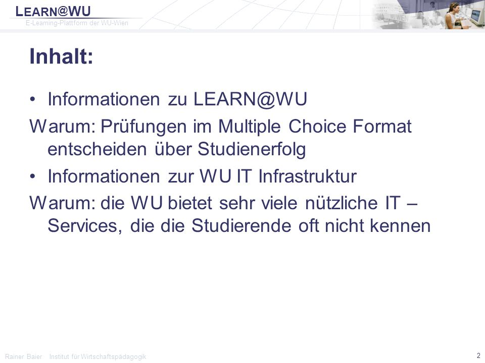 Inhalt: Informationen zu LEARN@WU