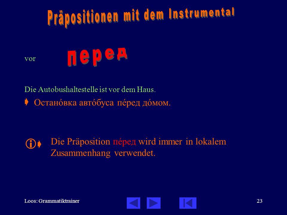 Präpositionen mit dem Instrumental