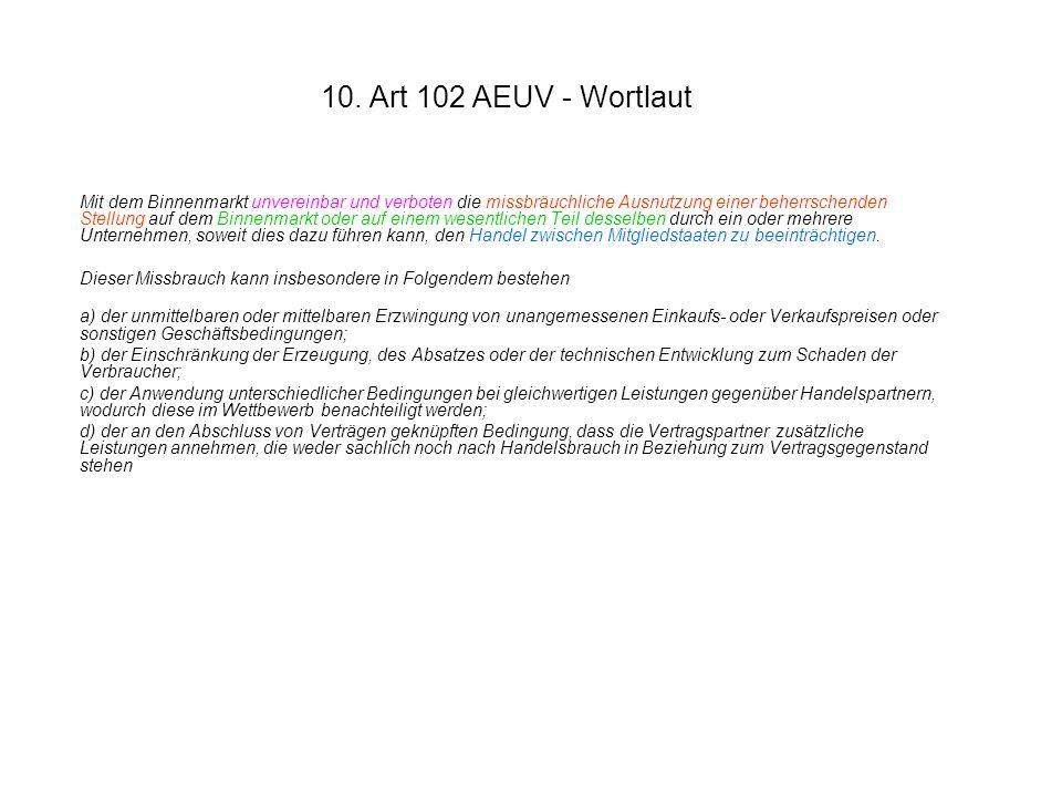 10. Art 102 AEUV - Wortlaut