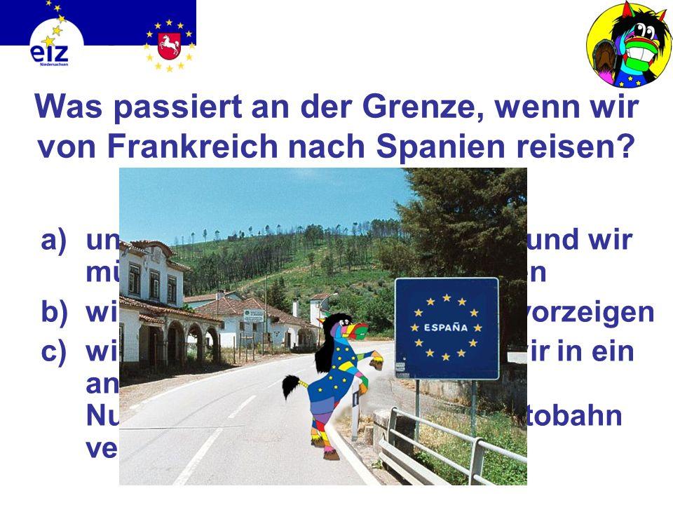 Was passiert an der Grenze, wenn wir von Frankreich nach Spanien reisen
