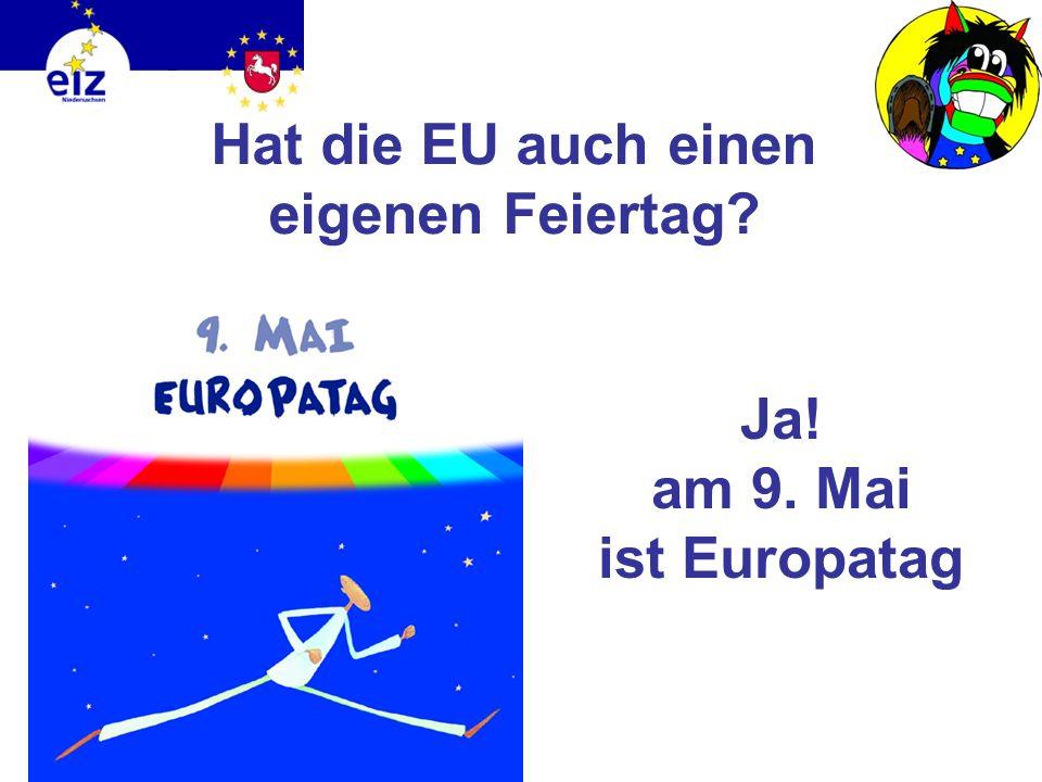 Hat die EU auch einen eigenen Feiertag