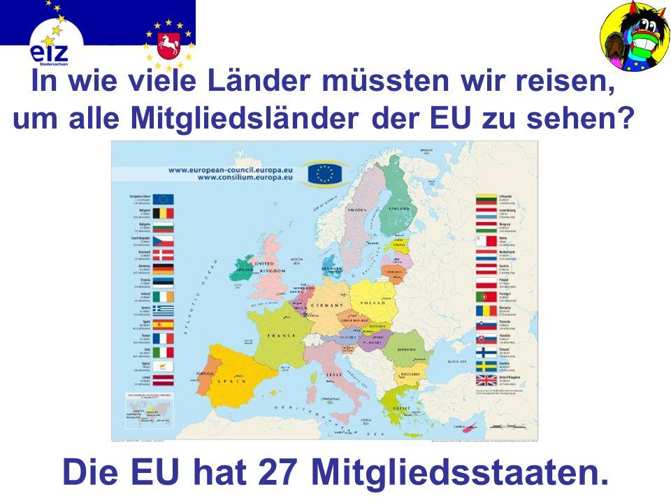 Die EU hat 27 Mitgliedsstaaten.