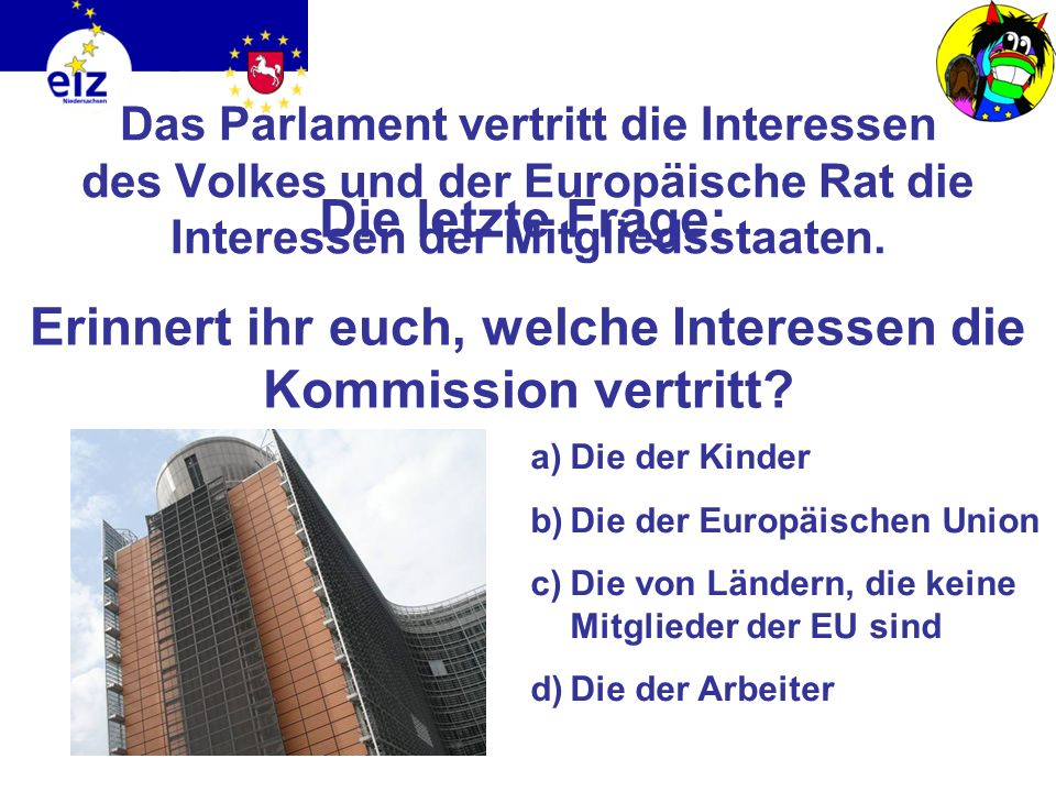Erinnert ihr euch, welche Interessen die Kommission vertritt