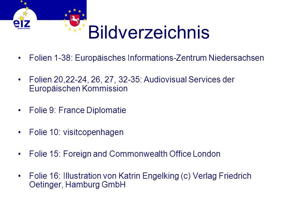 Bildverzeichnis Folien 1-38: Europäisches Informations-Zentrum Niedersachsen.