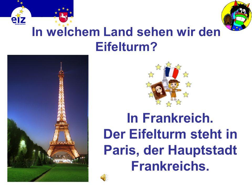 In welchem Land sehen wir den Eifelturm