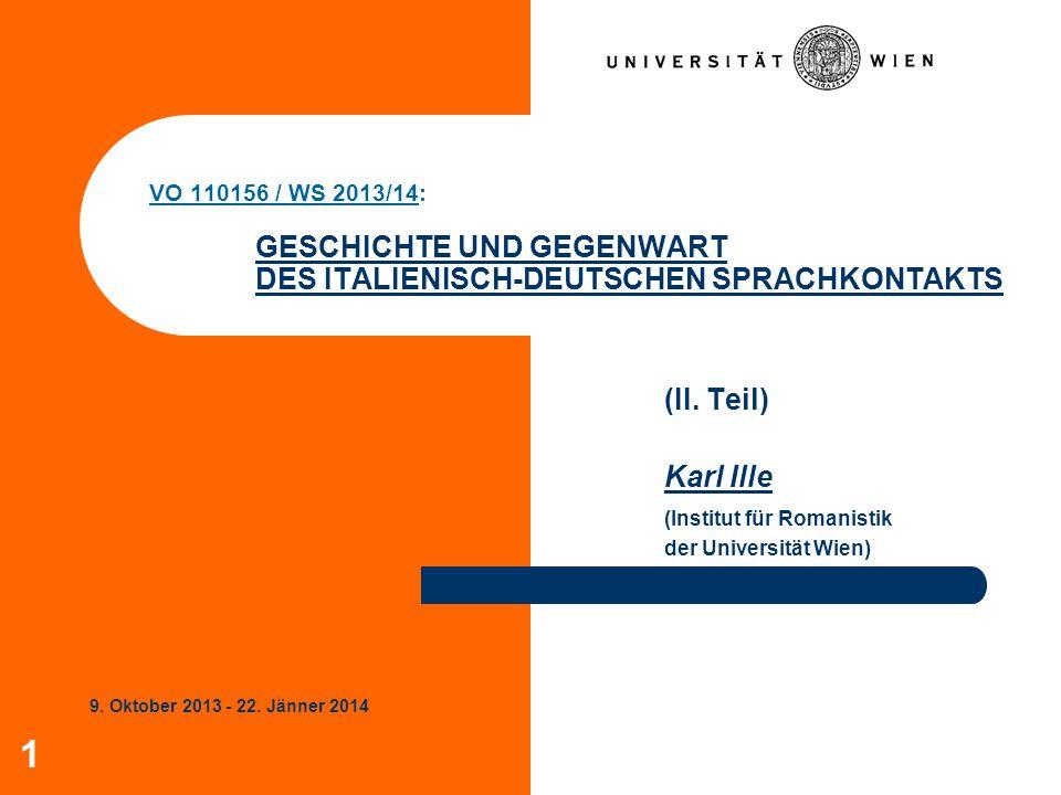 (II. Teil) Karl Ille (Institut für Romanistik der Universität Wien)