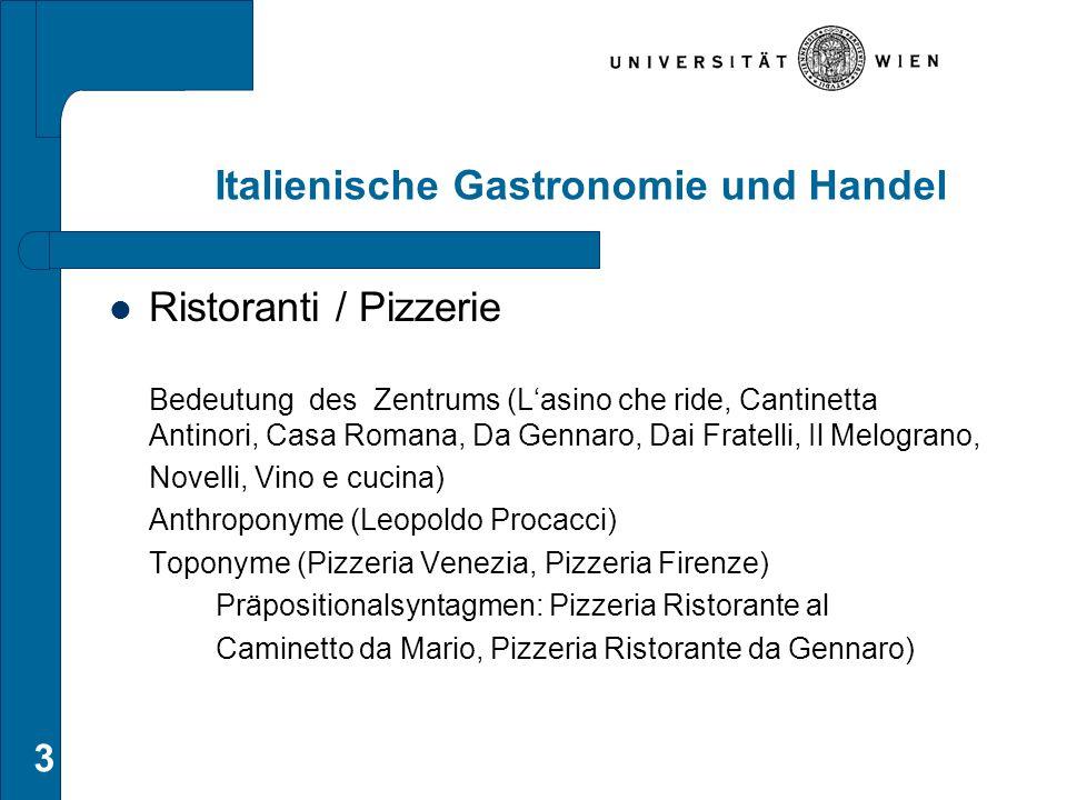 Italienische Gastronomie und Handel