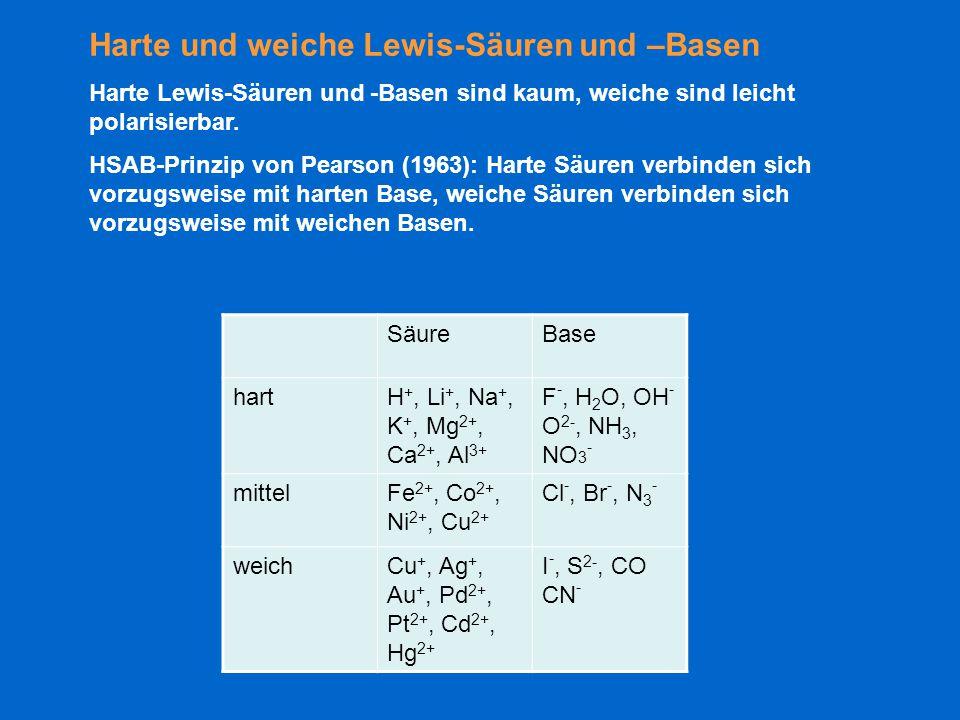 Harte und weiche Lewis-Säuren und –Basen