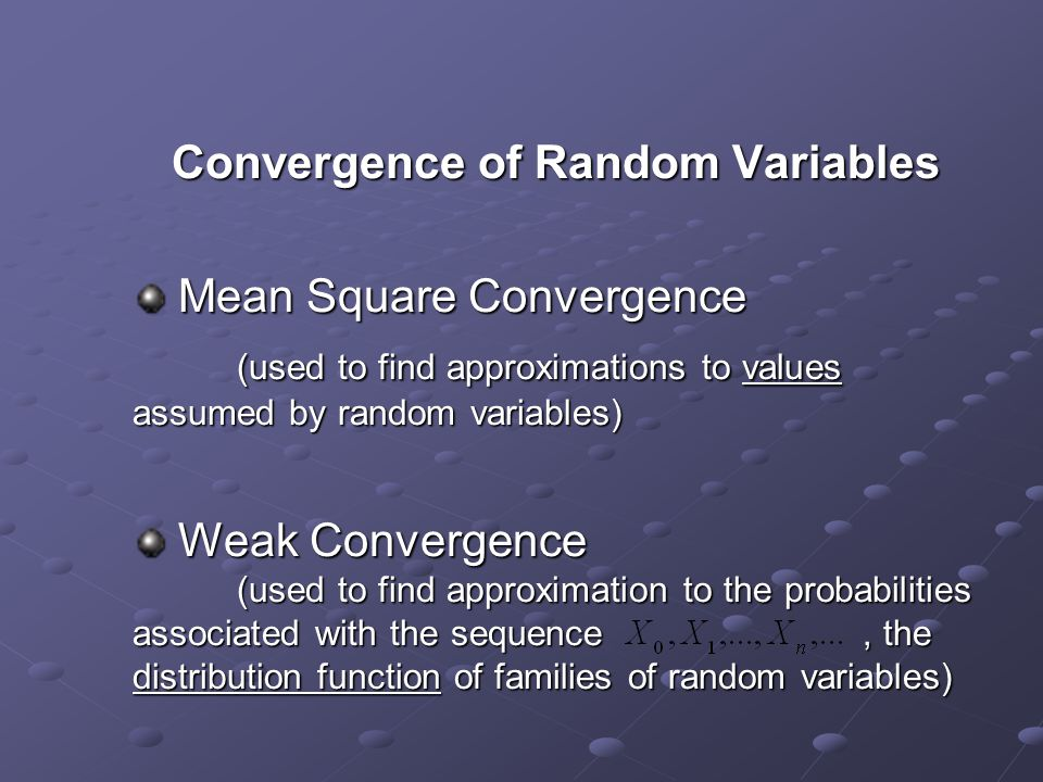 Convergence of Random Variables