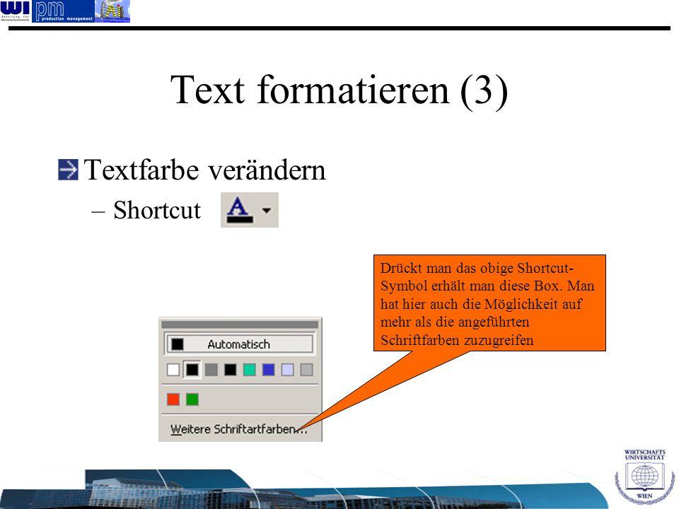 Text formatieren (3) Textfarbe verändern Shortcut