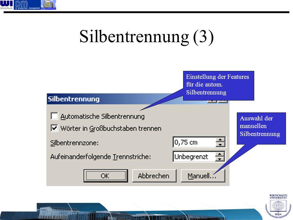 Silbentrennung (3) Einstellung der Features für die autom.