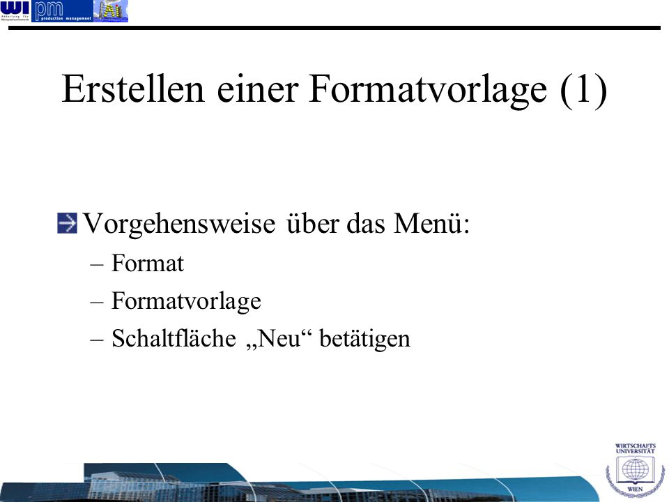 Erstellen einer Formatvorlage (1)