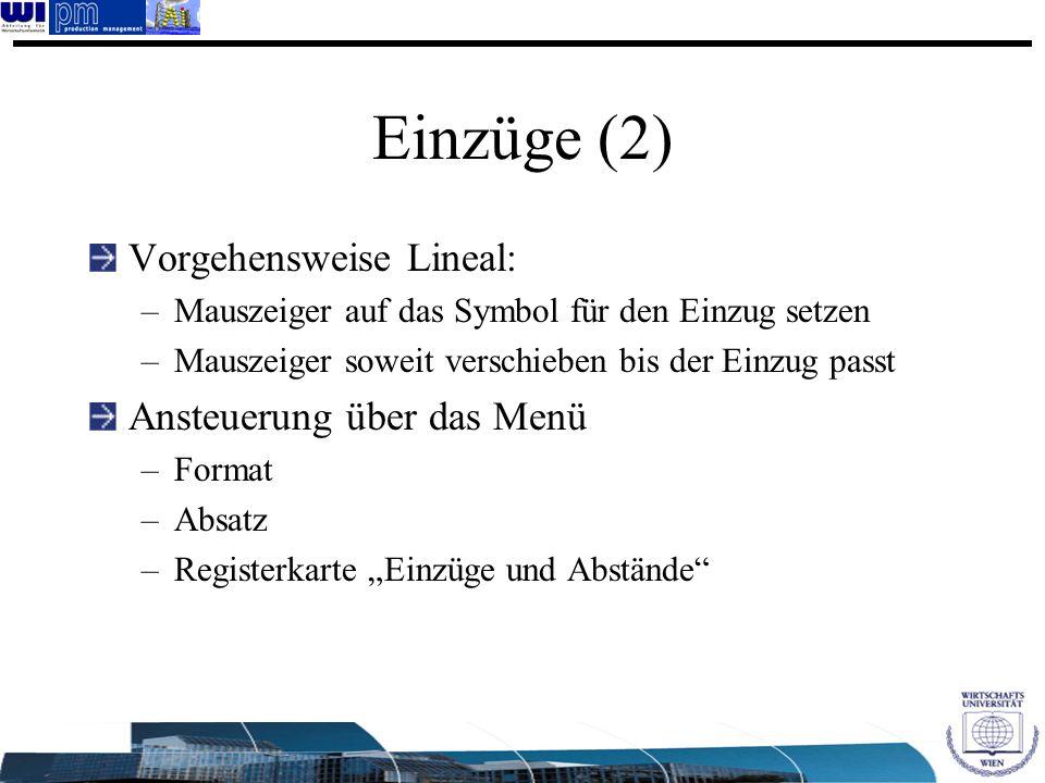 Einzüge (2) Vorgehensweise Lineal: Ansteuerung über das Menü