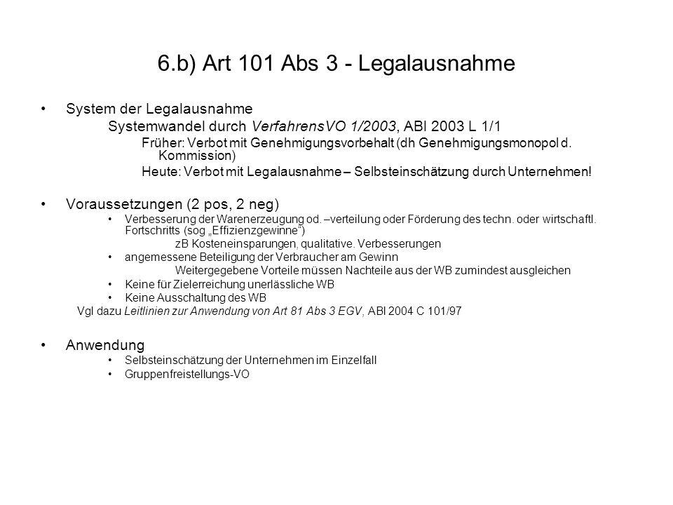 6.b) Art 101 Abs 3 - Legalausnahme