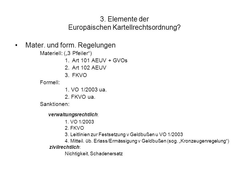 3. Elemente der Europäischen Kartellrechtsordnung
