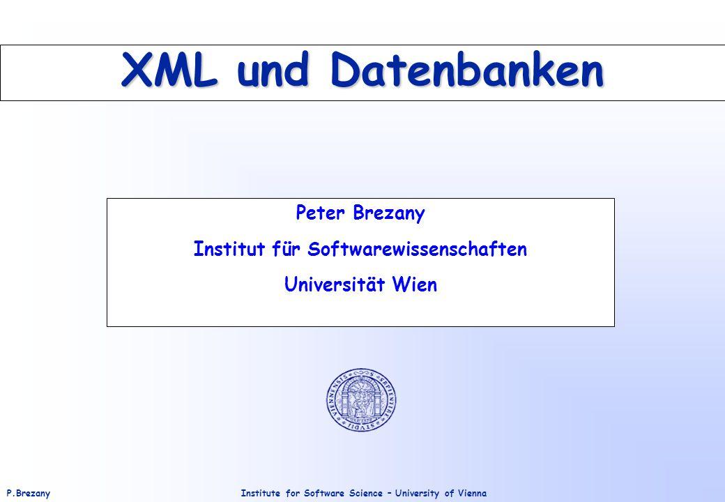 Peter Brezany Institut für Softwarewissenschaften Universität Wien