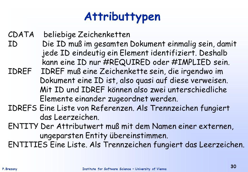Attributtypen CDATA beliebige Zeichenketten