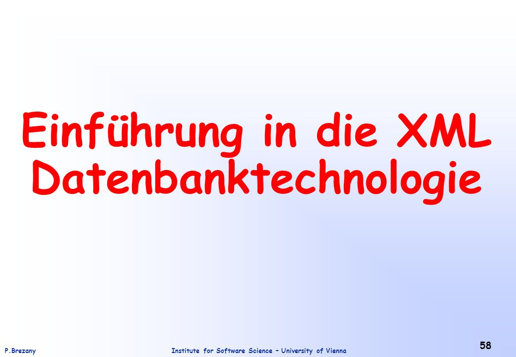 Einführung in die XML Datenbanktechnologie