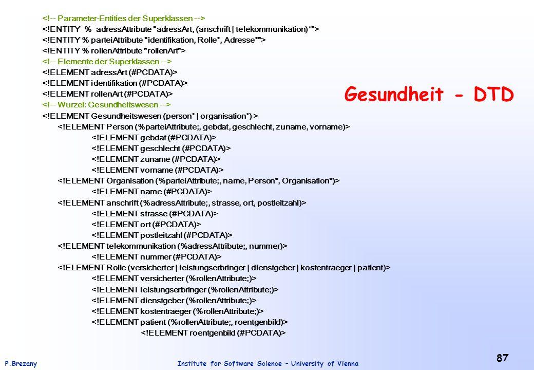 Gesundheit - DTD <!-- Parameter-Entities der Superklassen -->