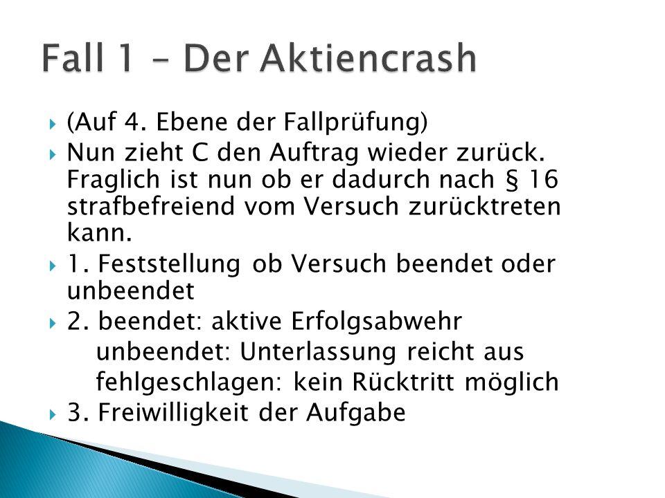 Fall 1 – Der Aktiencrash (Auf 4. Ebene der Fallprüfung)