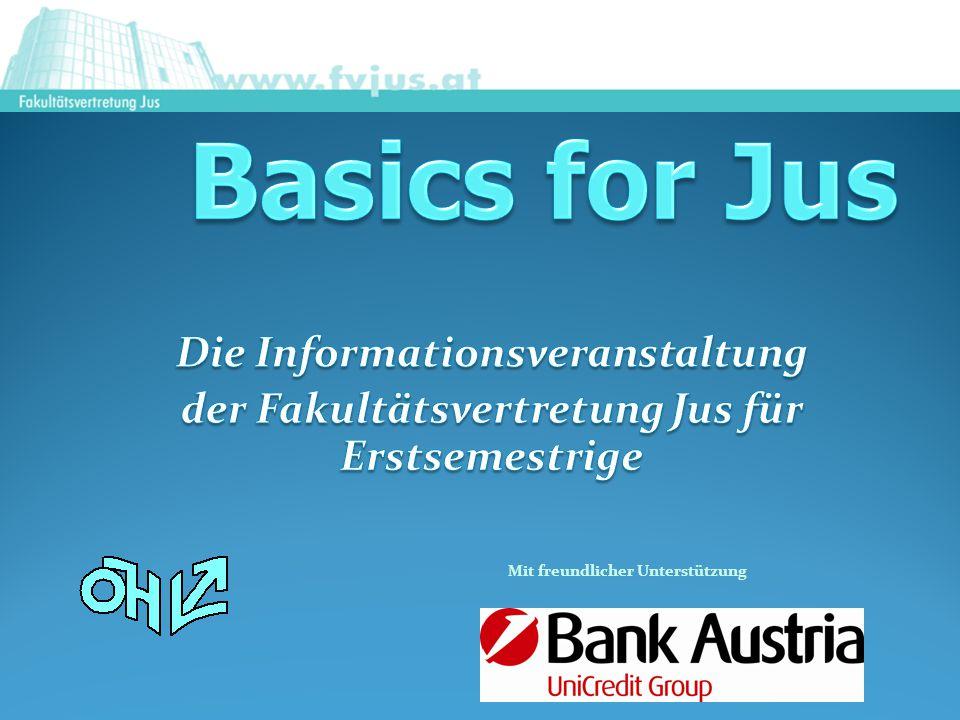 Basics for Jus Die Informationsveranstaltung