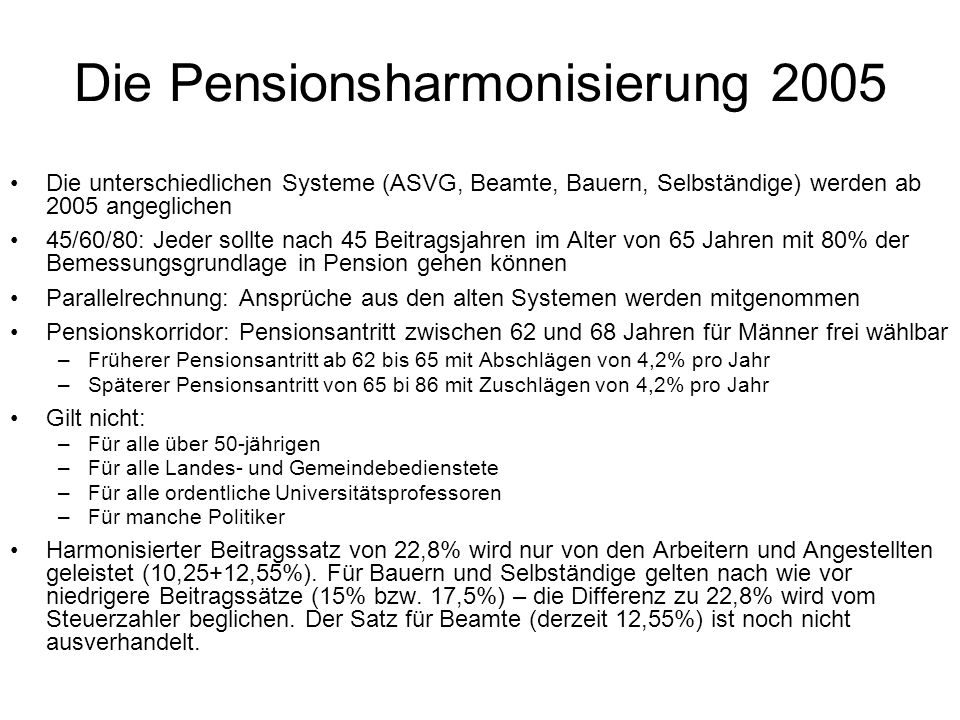 Die Pensionsharmonisierung 2005