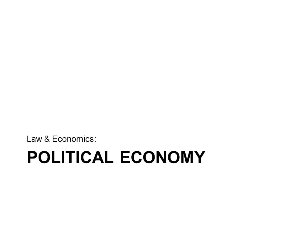 Law & Economics: Political Economy